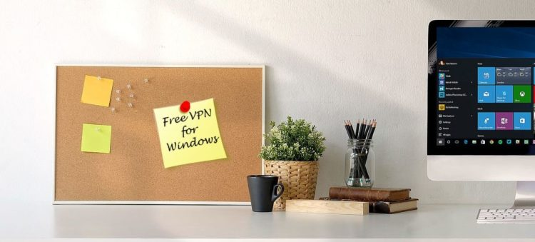 Best Free VPN for Windows in 2019 - Professional Guide