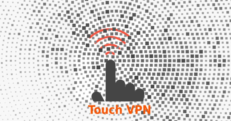 Touch VPN Review [Updated 2019] - Free & Pricing | VPNServicePro
